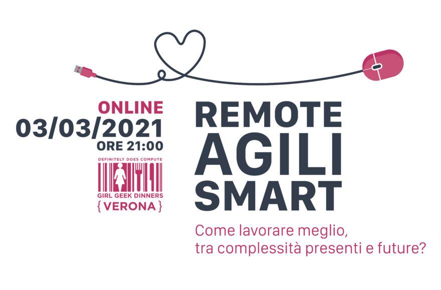 Remote, agili, smart
